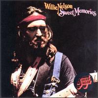 Sweet Memories - Willie Nelson