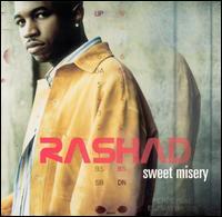 Sweet Misery/All on You/Breaks/Amen/Good Luv - Rashad
