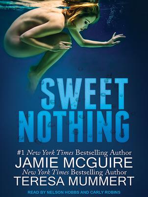 Sweet Nothing - McGuire, Jamie, and Mummert, Teresa