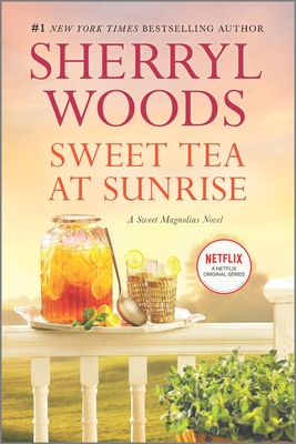 Sweet Tea at Sunrise - Woods, Sherryl