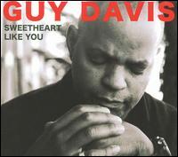 Sweetheart Like You - Guy Davis