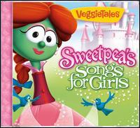 Sweetpea's Songs for Girls - VeggieTales