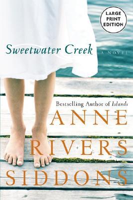 Sweetwater Creek - Siddons, Anne Rivers
