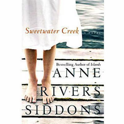 Sweetwater Creek - Siddons, Anne Rivers, and Fields, Anna (Read by)