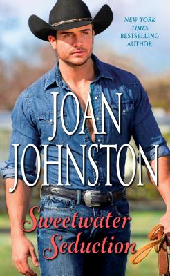 Sweetwater Seduction - Johnston, Joan