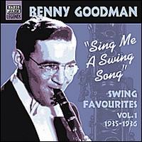 Swing Favourites, Vol. 1: 1935-1936: Swing Me a Swing Song - Benny Goodman