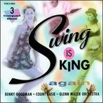 Swing Is King Again