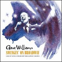 Swingin' on Broadway - Gary Williams