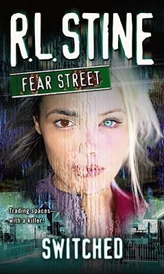 Switched: Fear Street - Stine, R. L.