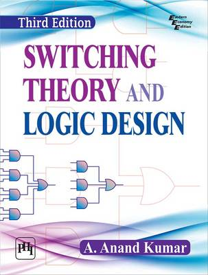 Switching Theory and Logic Design - Kumar, A. Anand
