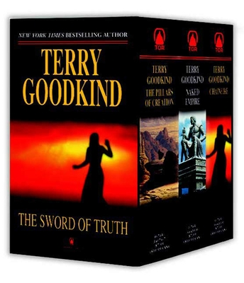 Sword of Truth, Boxed Set III, Books 7-9: The Pillars of Creation, Naked Empire, Chainfire - Goodkind, Terry