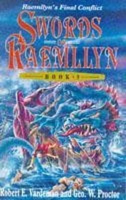 Swords of Raemllyn: Bk. 3 - Vardeman, Robert E., and Proctor, Geo.W.