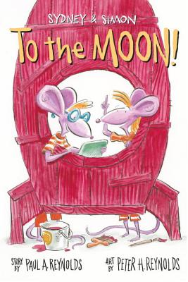 Sydney & Simon: To the Moon! - Reynolds, Paul