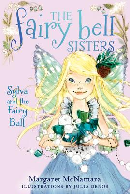 Sylva and the Fairy Ball - McNamara, Margaret