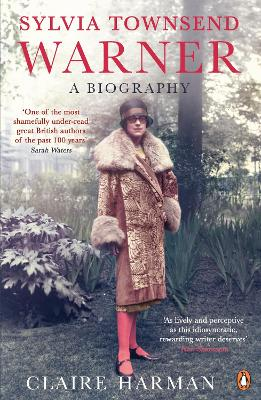 Sylvia Townsend Warner: A Biography - Harman, Claire