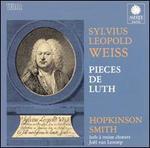 Sylvius Leopold Weiss: Pieces de Luth
