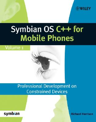 Symbian OS C++ for Mobile Phones - Harrison, Richard, Dr.