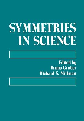Symmetries in Science - Gruber, Bruno (Editor)