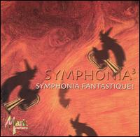 Symphonia Fantastique! - Brian Bowman (euphonium); Daniel Perantoni (tuba); Hank Feldman (tuba); John Stevens (tuba); Marty Erickson (tuba);...