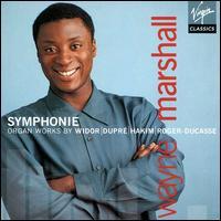 Symphonie - Wayne Marshall (organ)
