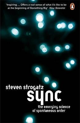 Sync: The Emerging Science of Spontaneous Order - Strogatz, Steven H.