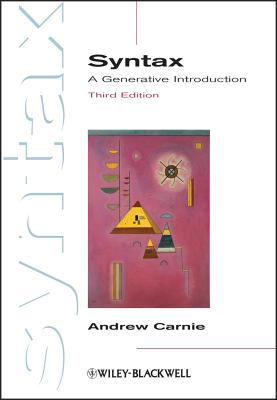 Syntax: A Generative Introduction - Carnie, Andrew