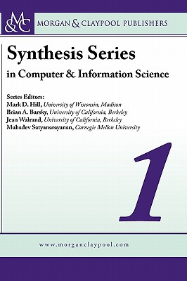 Synthesis Series in Computer and Information Science - Want, Roy, and Fujimoto, Richard M., and Mann, Stephen