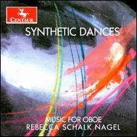 Synthetic Dances: Music for Oboe - Doug Graham (clarinet); Edward Nagel (tympani [timpani]); Ian Bracchitta (double bass); Margaret A. Kampmeier (piano);...