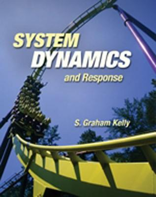 System Dynamics and Response - Kelly, S Graham