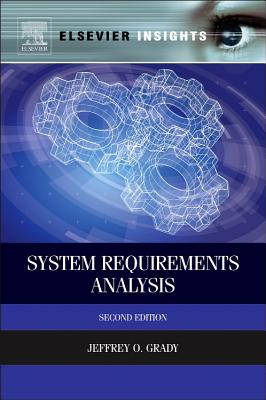 System Requirements Analysis - Grady, Jeffrey O.