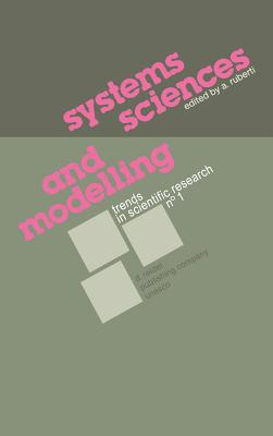 Systems Sciences and Modelling - Ruberti, A (Editor)