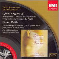 Szymanowski: Stabat Mater; Litany to the Virgin Mary; Symphony No. 3 - Elzbieta Szmytka (soprano); Florence Quivar (mezzo-soprano); John Connell (bass); Jon Garrison (tenor);...