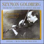 Szymon Goldberg Centenary Edition, Vol. 2: Commercial Recordings 1932-1951