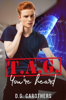 T.A.G. You're Heard - Stogner, Sharon (Editor), and Carothers, D G