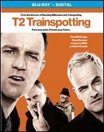T2: Trainspotting [Includes Digital Copy] [Blu-ray]