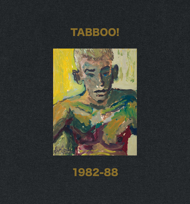 Tabboo!: 1982-88 - Earnest, Jarrett (Text by), and Jovanovich, Alex (Text by)