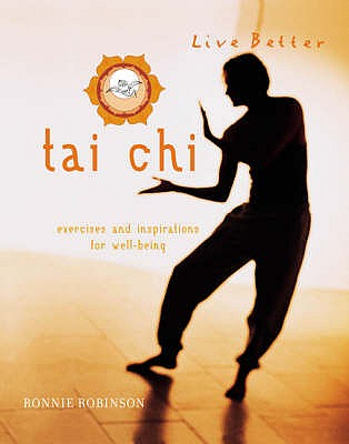 Tai Chi: Exercises and Inspirations for Well-being - Robinson, Ronnie