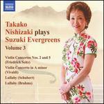 Takako Nishizaki Plays Suzuki Evergreens, Vol. 3