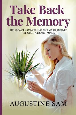 Take Back the Memory - Sam, Augustine