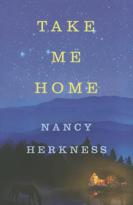 Take Me Home - Herkness, Nancy