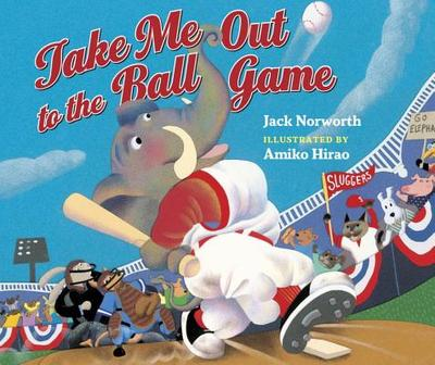Take Me Out to the Ball Game -