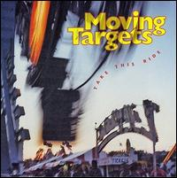 Take This Ride - Moving Targets