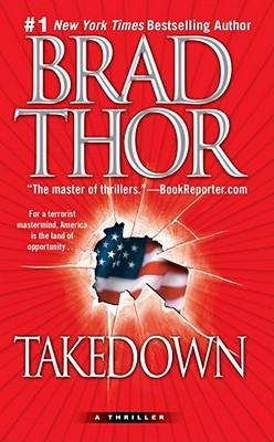 Takedown: A Thriller - Thor, Brad