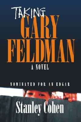 Taking Gary Feldman - Cohen, Stanley