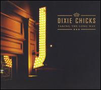 Taking the Long Way [CD/DVD] - Dixie Chicks