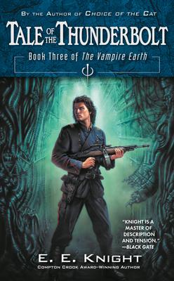 Tale of the Thunderbolt - Knight, E E