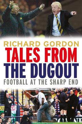 Tales from the Dugout - Gordon, Richard