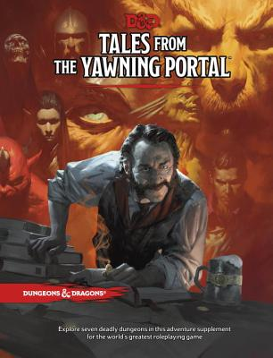Tales from the Yawning Portal - Wizards RPG Team