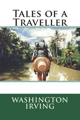 Tales of a Traveller - Irving, Washington