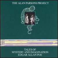 Tales of Mystery and Imagination: Edgar Allan Poe - The Alan Parsons Project